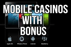 mobile casinos with bonus